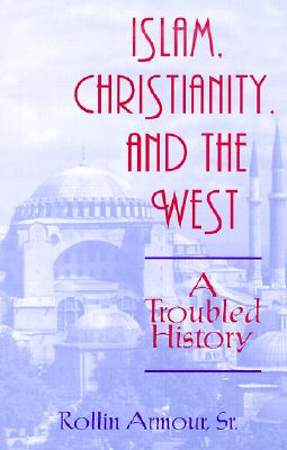 Islam, the Christianity, and the West