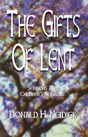 The Gifts of Lent