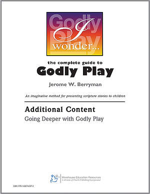 Going Deeper with Godly Play