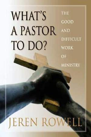 What's a Pastor to Do?