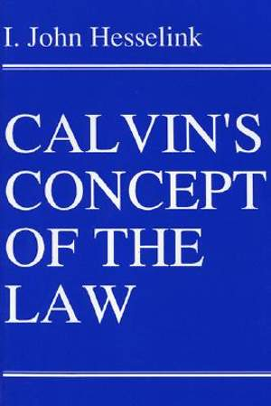 Calvin's Concept of the Law