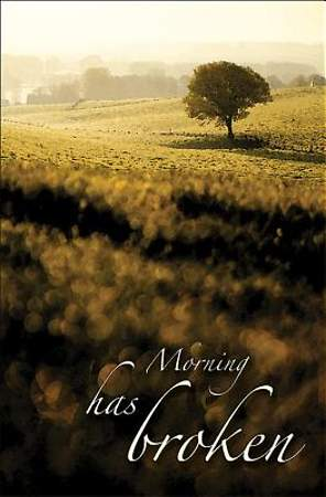 Morning Has Broken Hymn & Song Bulletin, Regular Size (Package of 50)