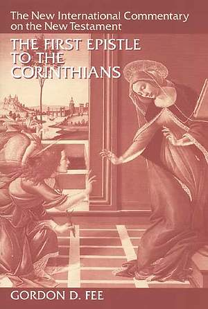 New International Commentary on the New Testament - First Corinthians