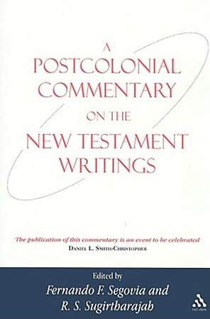 Postcolonial Commentary on the New Testament Writings