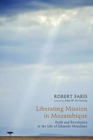 Liberating Mission in Mozambique [ePub Ebook]