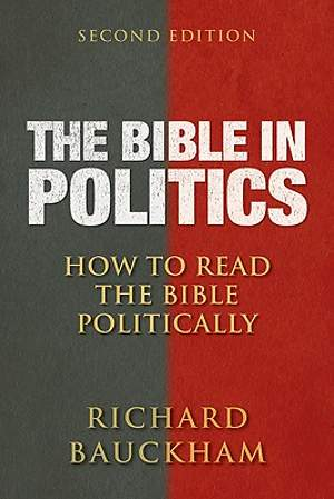 The Bible in Politics, Second Edition