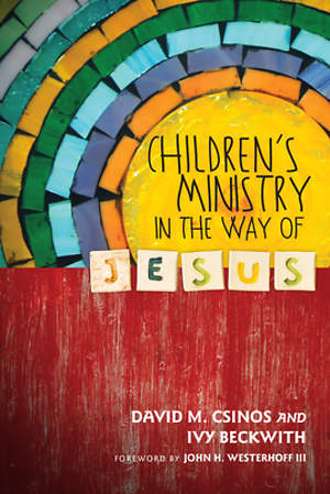 Children`s Ministry in the Way of Jesus