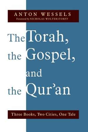 The Torah, the Gospel, and the Qur`an