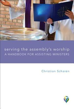 Serving the Assembly's Worship