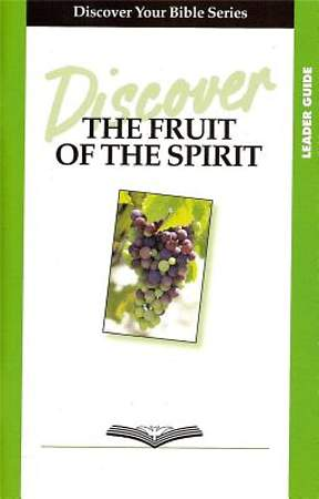 Discover the Fruit of the Spirit Leader Guide
