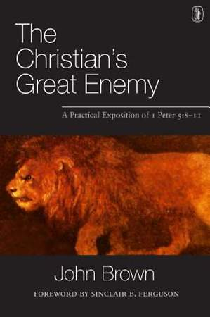 The Christian`s Great Enemy