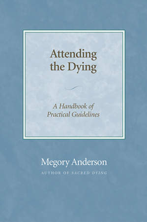 Attending the Dying - eBook [ePub]