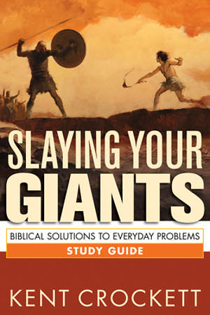 Slaying Your Giants Study Guide