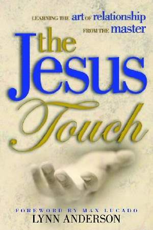 The Jesus Touch