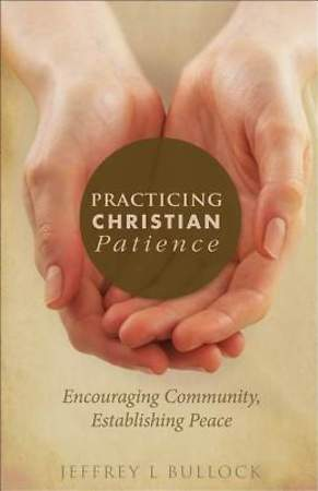 Practicing Christian Patience [ePub Ebook]