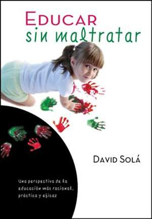 Educar Sin Maltratar [ePub Ebook]