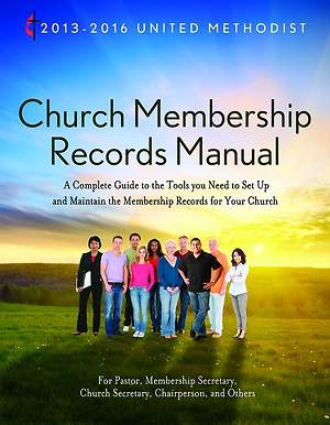 2013-2016 United Methodist Church Membership Records Manual - Download Edition
