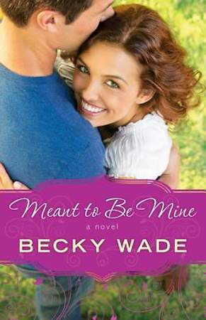 Meant to Be Mine [ePub Ebook]