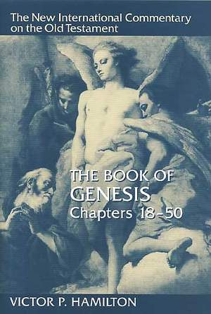 The New International Commentary on the Old Testament - Genesis 18-50
