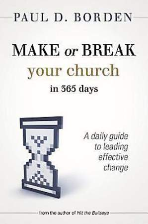 Make or Break Your Church in 365 Days - eBook [ePub]