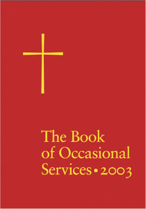The Book of Occasional Services 2003 Edition