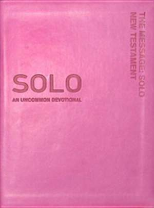 Message: Solo New Testament Bible