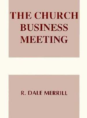 The Church Business Meeting