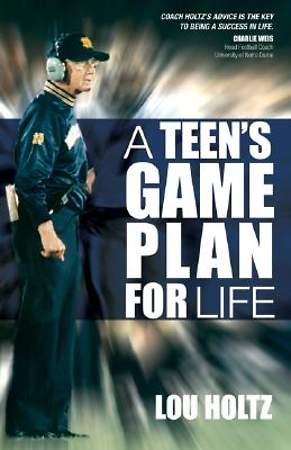A Teen`s Game Plan for Life