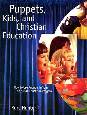 Puppets, Kids and Christian Education