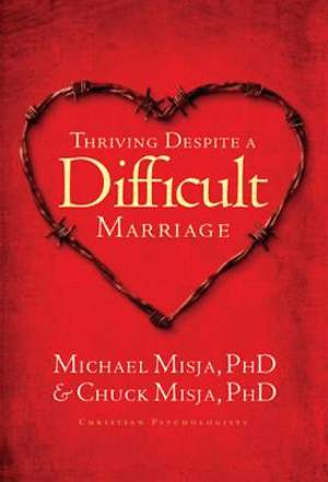 Thriving Despite a Difficult Marriage [ePub Ebook]