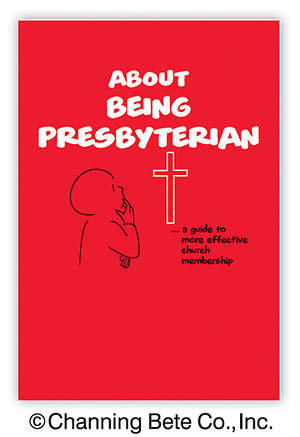 About Being Presbyterian