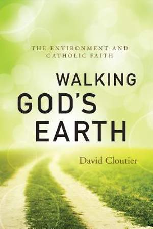 Walking God's Earth [ePub Ebook]