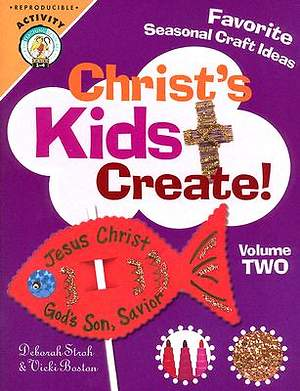 Christ's Kids Create! Volume 2