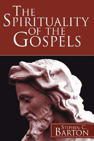The Spirituality of the Gospels