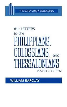 Daily Study Bible -  Philippians, Colossians and Thessalonians