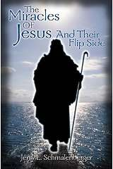 The Miracles of Jesus and Their Flip Side