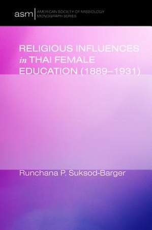 Religious Influences in Thai Female Education (1889-1931)