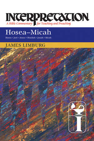 Interpretation Bible Commentary- Hosea--Micah