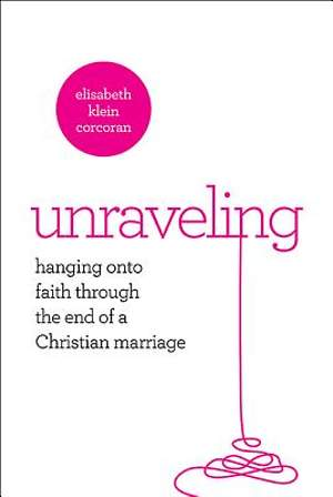 Unraveling - eBook [ePub]
