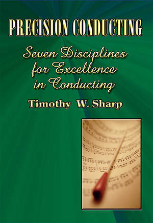 Precision Conducting-Achieving Choral Blend & Balance