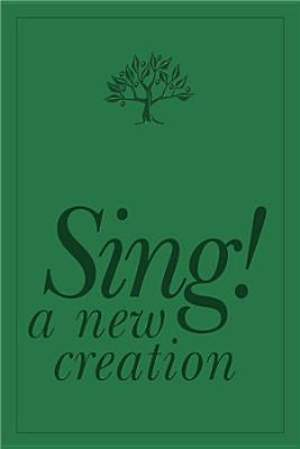 Sing! A New Creation Spiral Version