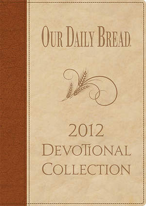 Our Daily Bread 2012 Collection