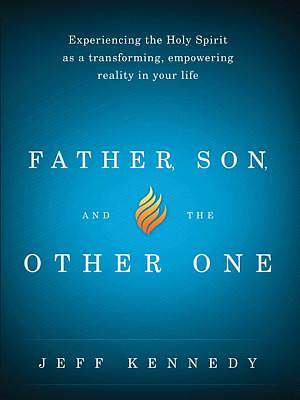 Father, Son, and the Other One [ePub Ebook]
