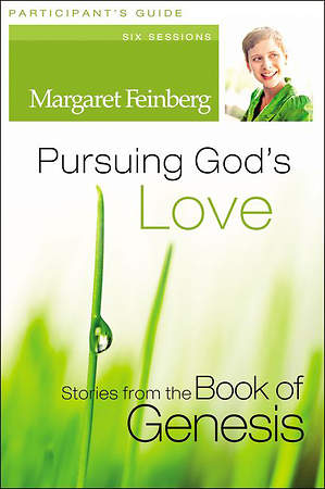 Pursuing God`s Love Participant`s Guide with DVD