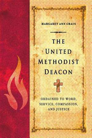 The United Methodist Deacon - eBook [ePub]