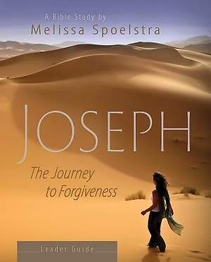 Joseph - Women's Bible Study Leader Guide