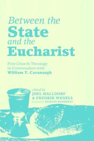 Between the State and the Eucharist [ePub Ebook]