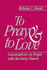To Pray and to Love
