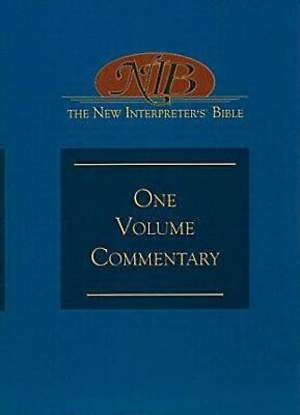 The New Interpreter`s® Bible One-Volume Commentary