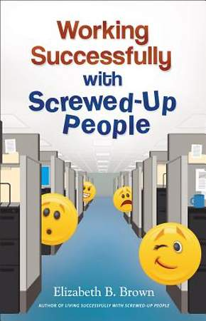 Working Successfully with Screwed-Up People [ePub Ebook]